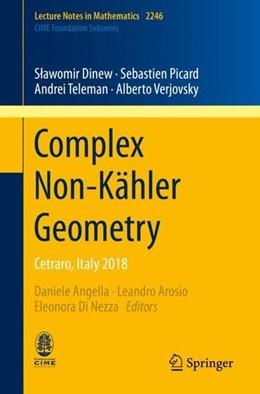 Abbildung von Angella / Arosio / Di Nezza | Complex Non-Kähler Geometry | 2019 | Cetraro, Italy 2018