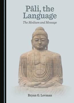 Abbildung von Pali, the Language | 1. Auflage | 2020 | beck-shop.de