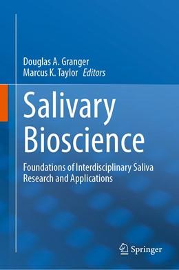 Abbildung von Granger / Taylor | Salivary Bioscience | 1st ed. 2020 | 2020 | Foundations of Interdisciplina...