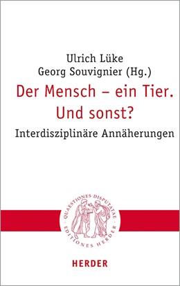 Abbildung von Lüke / Souvignier | Der Mensch – ein Tier. Und sonst? | 1. Auflage | 2020 | 307 | beck-shop.de