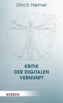 Abbildung von Hemel | Kritik der digitalen Vernunft | 1. Auflage | 2020 | beck-shop.de