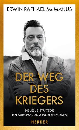 Abbildung von McManus | Der Weg des Kriegers | 1. Auflage | 2020 | Die Jesus-Strategie: Ein alter...