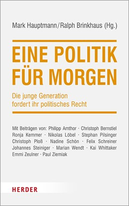 Abbildung von Hauptmann / Brinkhaus   Eine Politik für morgen   888. Auflage   2020   beck-shop.de