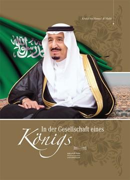 Abbildung von Al Malik | In der Gesellschaft eines Königs | 1. Auflage | 2019 | beck-shop.de