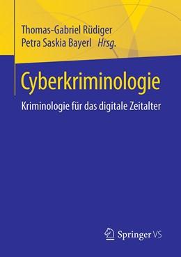 Abbildung von Rüdiger / Bayerl | Cyberkriminologie | 2020 | Kriminologie für das digitale ...