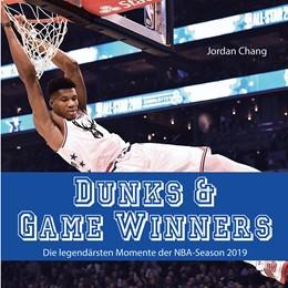 Abbildung von Chang | Dunks & Game Winners | 2020 | Die legendärsten Momente der N...