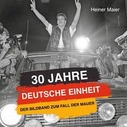 Abbildung von Maier | 30 Jahre Deutsche Einheit | 1. Auflage | 2020 | beck-shop.de