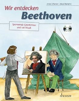Abbildung von Schieren   Wir entdecken Beethoven   2019   Spannende Geschichten und viel...