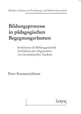 Abbildung von Stammerjohann | Bildungsprozesse in pädagogischen Begegnungsräumen | 1. Auflage | 2019 | 77 | beck-shop.de