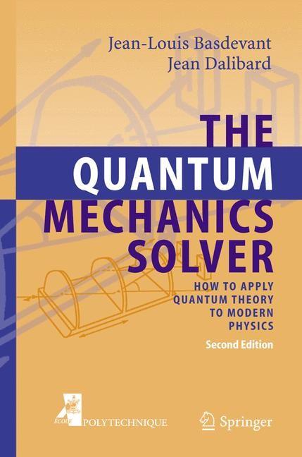 Abbildung von Basdevant / Dalibard | The Quantum Mechanics Solver | 2nd ed. | 2005