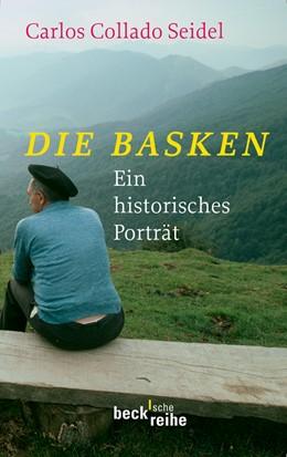 Abbildung von Collado Seidel, Carlos | Die Basken | 2010 | Ein historisches Portrait | 1757