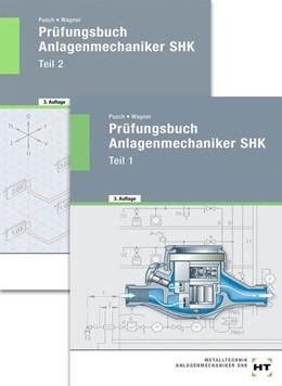 Abbildung von Pusch / Wagner   Prüfungsbuch Anlagenmechaniker SHK. Teil 1 und Teil 2   4. Auflage   2020   beck-shop.de