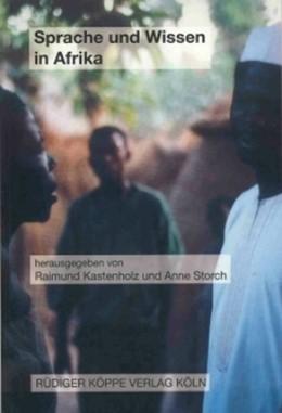 Abbildung von Kastenholz / Storch | Sprache und Wissen in Afrika | 1. Auflage 2004 | 2004
