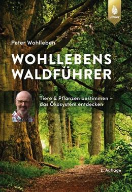 Abbildung von Wohlleben | Wohllebens Waldführer | 2. Auflage | 2020 | Tiere und Pflanzen bestimmen -...