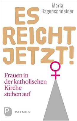 Abbildung von Hagenschneider | Es reicht jetzt! | 1. Auflage | 2020 | beck-shop.de