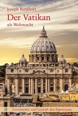 Abbildung von Eder / Groll | Der Vatikan als Weltmacht | 1. Auflage | 2020 | beck-shop.de