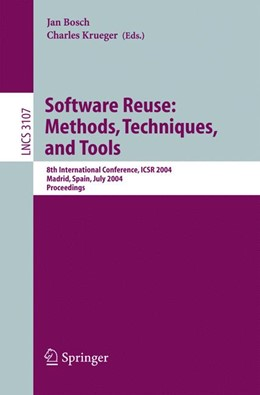 Abbildung von Bosch / Krueger | Software Reuse: Methods, Techniques, and Tools | 2004 | 8th International Conference, ... | 3107