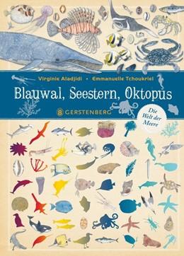 Abbildung von Aladjidi   Blauwal, Seestern, Oktopus   1. Auflage   2020   beck-shop.de