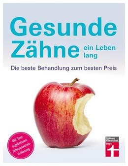 Abbildung von Simon | Gesunde Zähne ein Leben lang | 1. Auflage | 2020 | beck-shop.de