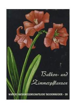 Abbildung von Rauh / Senghas | Balkon- und Zimmerpflanzen | 1959 | 30