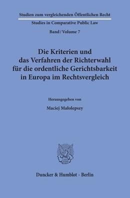 Abbildung von Malolepszy | Die Kriterien und das Verfahren der Richterwahl für die ordentliche Gerichtsbarkeit in Europa im Rechtsvergleich. | 2020