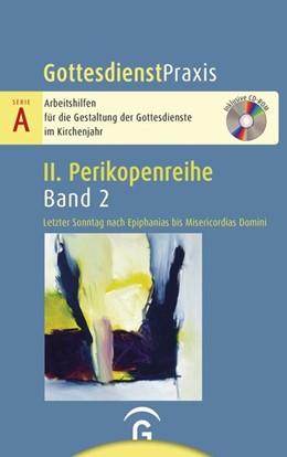 Abbildung von Welke-Holtmann | Letzter Sonntag nach Epiphanias bis Misericordias Domini | 1. Auflage | 2020 | beck-shop.de
