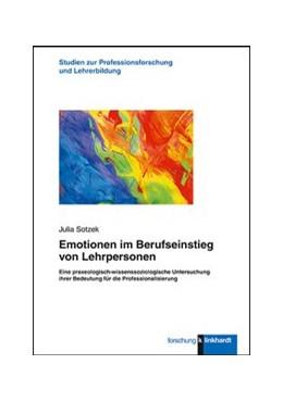 Abbildung von Sotzek | Emotionen im Berufseinstieg von Lehrpersonen | 1. Auflage | 2019 | beck-shop.de