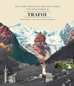 Abbildung von Raffeiner / Thöni | Trafoi | 1. Auflage | 2020 | beck-shop.de