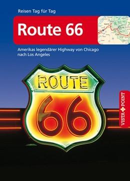 Abbildung von Schmidt-Brümmer   Route 66 - VISTA POINT Reiseführer Reisen Tag für Tag   9. Auflage 2020   2020   Amerikas legendärer Highway vo...