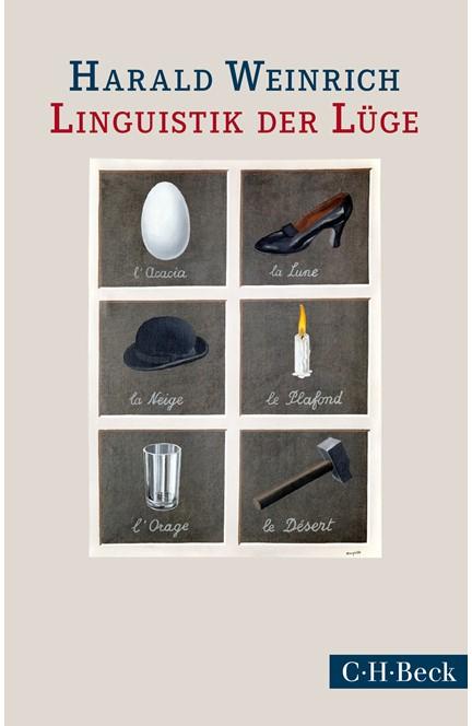 Cover: Harald Weinrich, Linguistik der Lüge