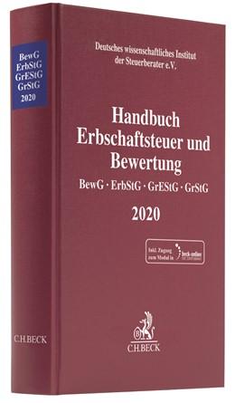 Abbildung von Handbuch Erbschaftsteuer und Bewertung 2020: BewG, ErbStG, GrEStG, GrStG 2020   2020   Bewertungsgesetz, Erbschaft- u...