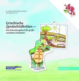 Abbildung von Halla / Lebens | Griechische Landschildkröten | 1. Auflage | 2019 | beck-shop.de