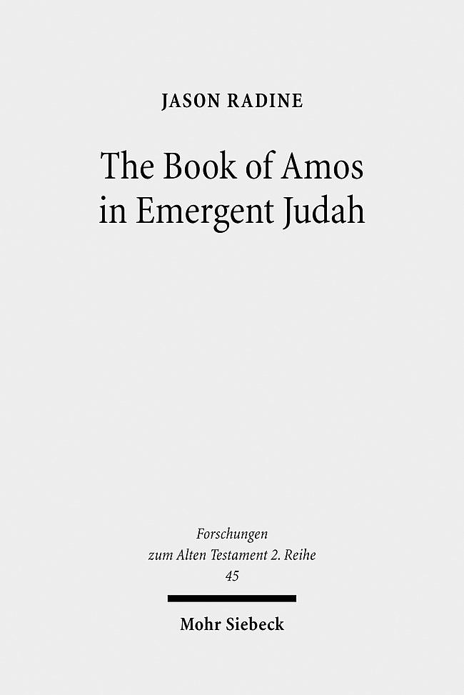 Abbildung von Radine   The Book of Amos in Emergent Judah   2010