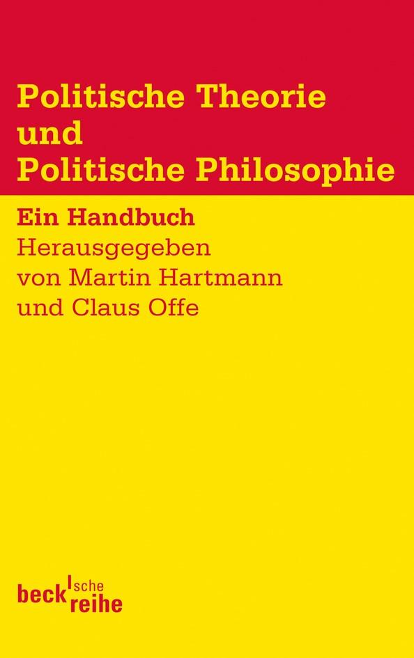 Abbildung von Hartmann, Martin / Offe, Claus | Politische Theorie und Politische Philosophie | 2011