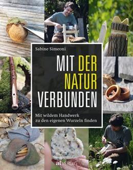 Abbildung von Simeoni | Mit der Natur verbunden | 1. Auflage | 2020 | beck-shop.de