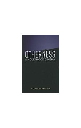 Abbildung von Richardson   Otherness in Hollywood Cinema   2010