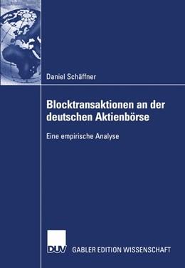 Abbildung von Schäffner | Blocktransaktionen an der deutschen Aktienbörse | 2003 | 2003 | Eine empirische Analyse