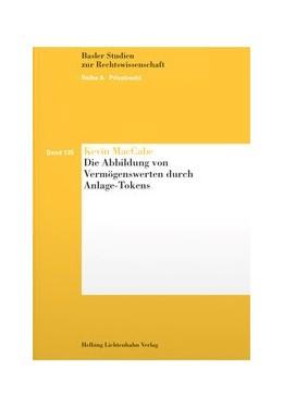 Abbildung von MacCabe   Die Abbildung von Vermögenswerten durch Anlage-Tokens   1. Auflage   2019   Band 135   beck-shop.de