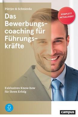 Abbildung von Püttjer / Schnierda | Das Bewerbungscoaching für Führungskräfte | 8. Auflage | 2020 | beck-shop.de