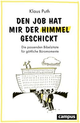 Abbildung von Puth | Den Job hat mir der Himmel geschickt | 1. Auflage | 2020 | beck-shop.de