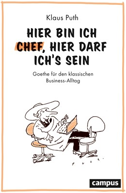 Abbildung von Puth | Hier bin ich Chef, hier darf ich's sein | 1. Auflage | 2020 | beck-shop.de