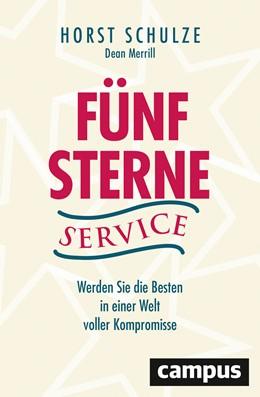 Abbildung von Schulze / Merrill | Fünf-Sterne-Service | 2020 | Werden Sie die Besten in einer...