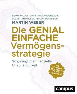 Abbildung von Weber / Jacobs | Die genial einfache Vermögensstrategie | 1. Auflage | 2020 | beck-shop.de