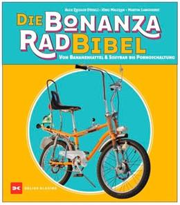 Abbildung von Maltzan / Langhorst | Die Bonanzarad-Bibel | 1. Auflage | 2020 | beck-shop.de