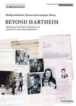 Abbildung von Rohrbach / Schwanninger | Beyond Hartheim | 1. Auflage | 2019 | beck-shop.de