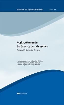 Abbildung von Dullien / Hagemann   Makroökonomie im Dienste der Menschen   1. Auflage   2019   beck-shop.de