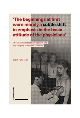 Abbildung von Hahn | 'The beginnings at first were merely a subtle shift in emphasis in the basic attitude of the physicians' | 1. Auflage | 2020 | beck-shop.de
