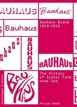 Abbildung von Oswalt   Bauhaus Brand 1919-2019   1. Auflage   2020   beck-shop.de