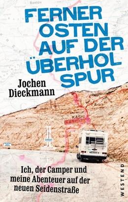 Abbildung von Dieckmann | Ferner Osten auf der Überholspur | 1. Auflage | 2020 | beck-shop.de