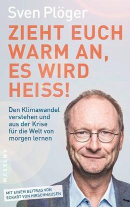 Abbildung von Plöger   Zieht euch warm an, es wird heiß!   2020   Den Klimawandel verstehen und ...